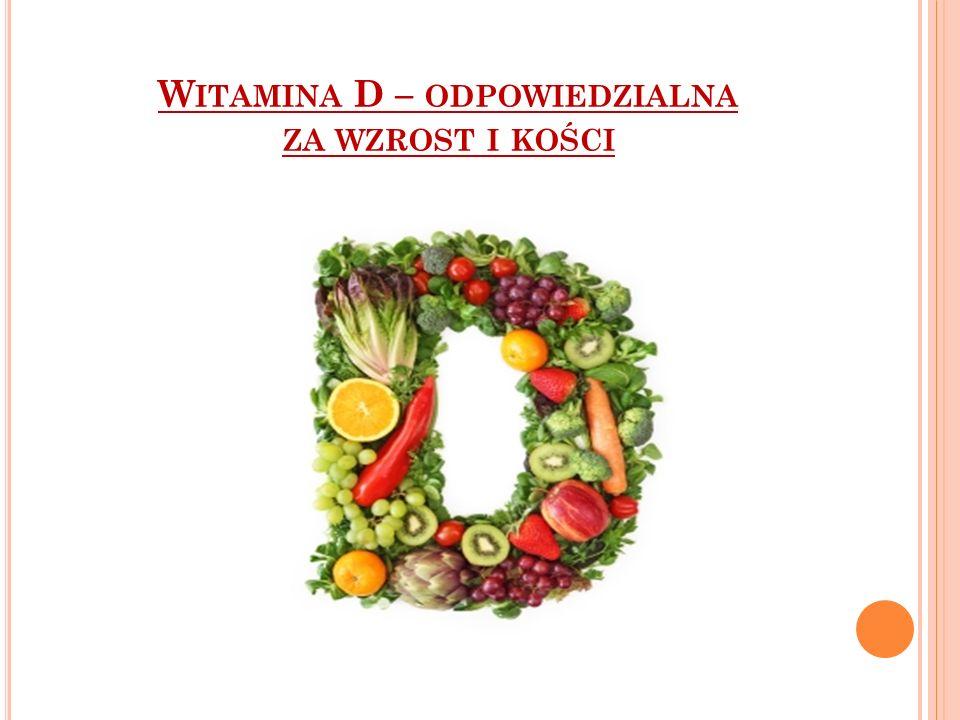 Witamina D – odpowiedzialna za wzrost i kości