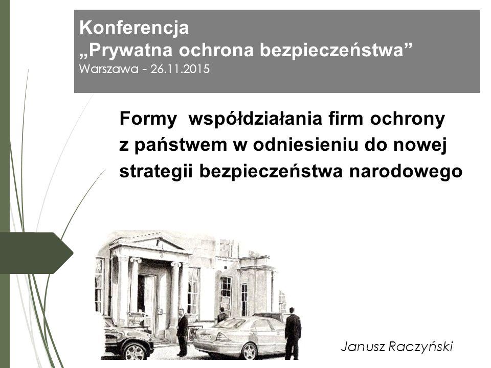 """Konferencja """"Prywatna ochrona bezpieczeństwa Warszawa - 26.11.2015"""