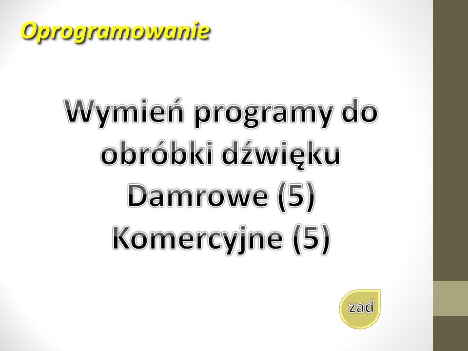 Wymień programy do obróbki dźwięku Damrowe (5) Komercyjne (5)
