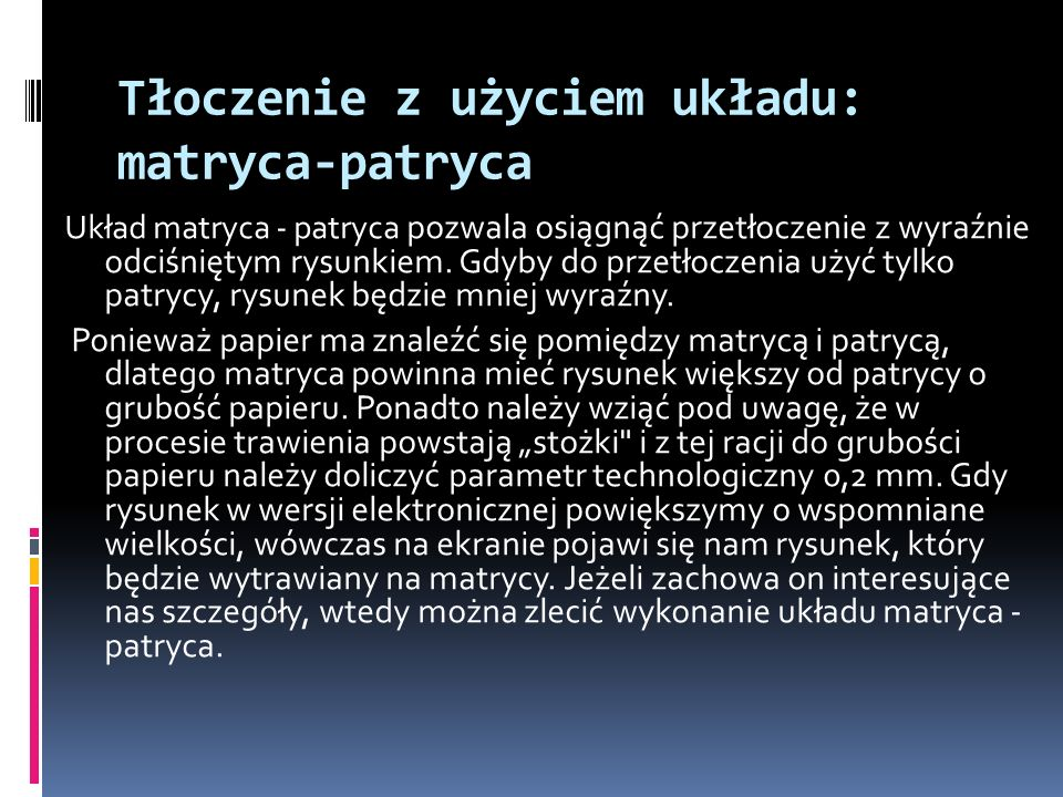 Tłoczenie z użyciem układu: matryca-patryca