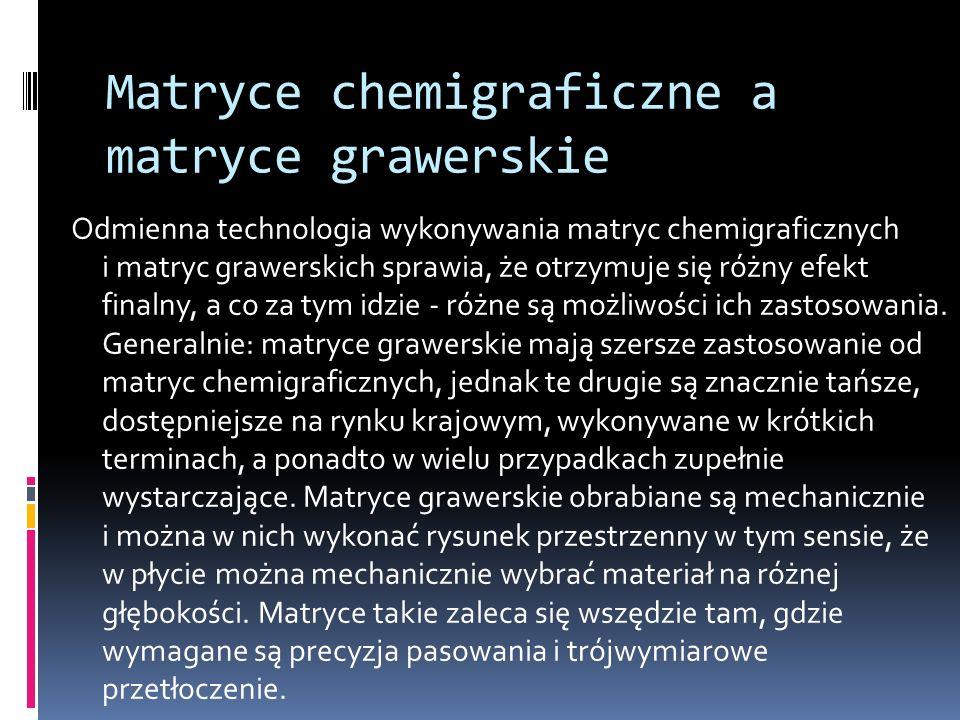 Matryce chemigraficzne a matryce grawerskie