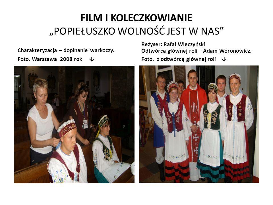 """FILM I KOLECZKOWIANIE """"POPIEŁUSZKO WOLNOŚĆ JEST W NAS"""