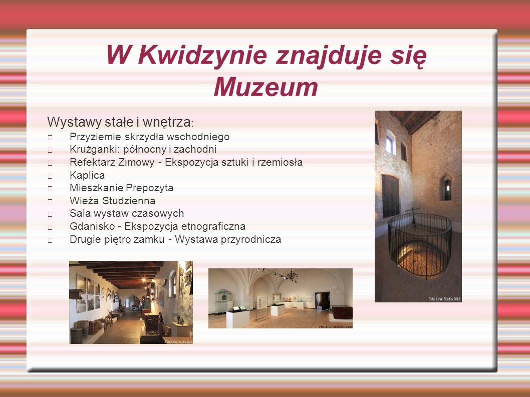 W Kwidzynie znajduje się Muzeum