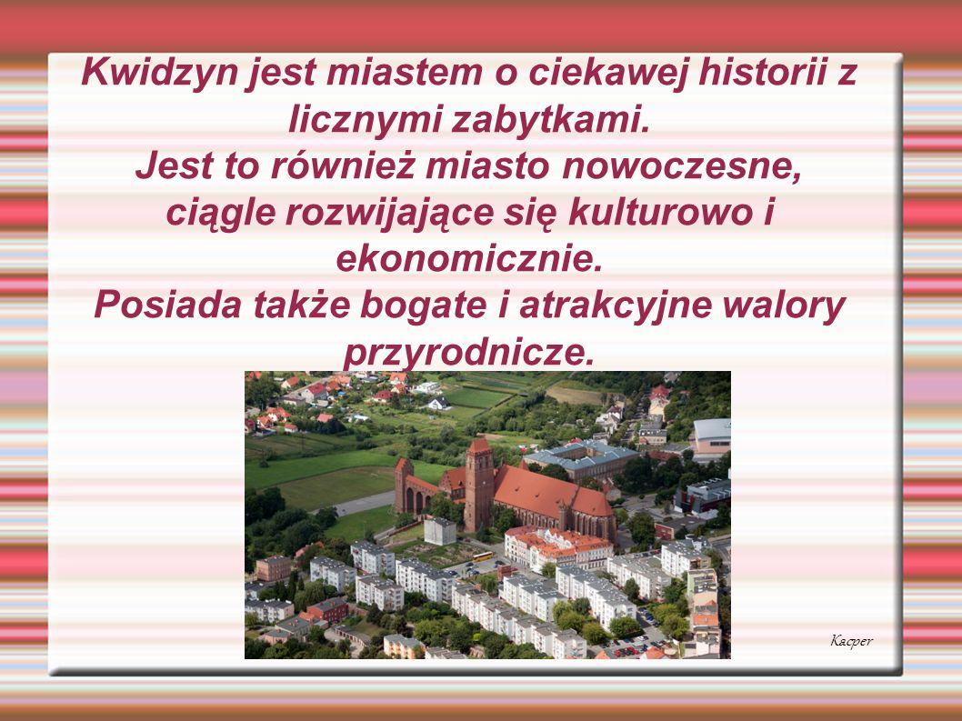 Kwidzyn jest miastem o ciekawej historii z licznymi zabytkami