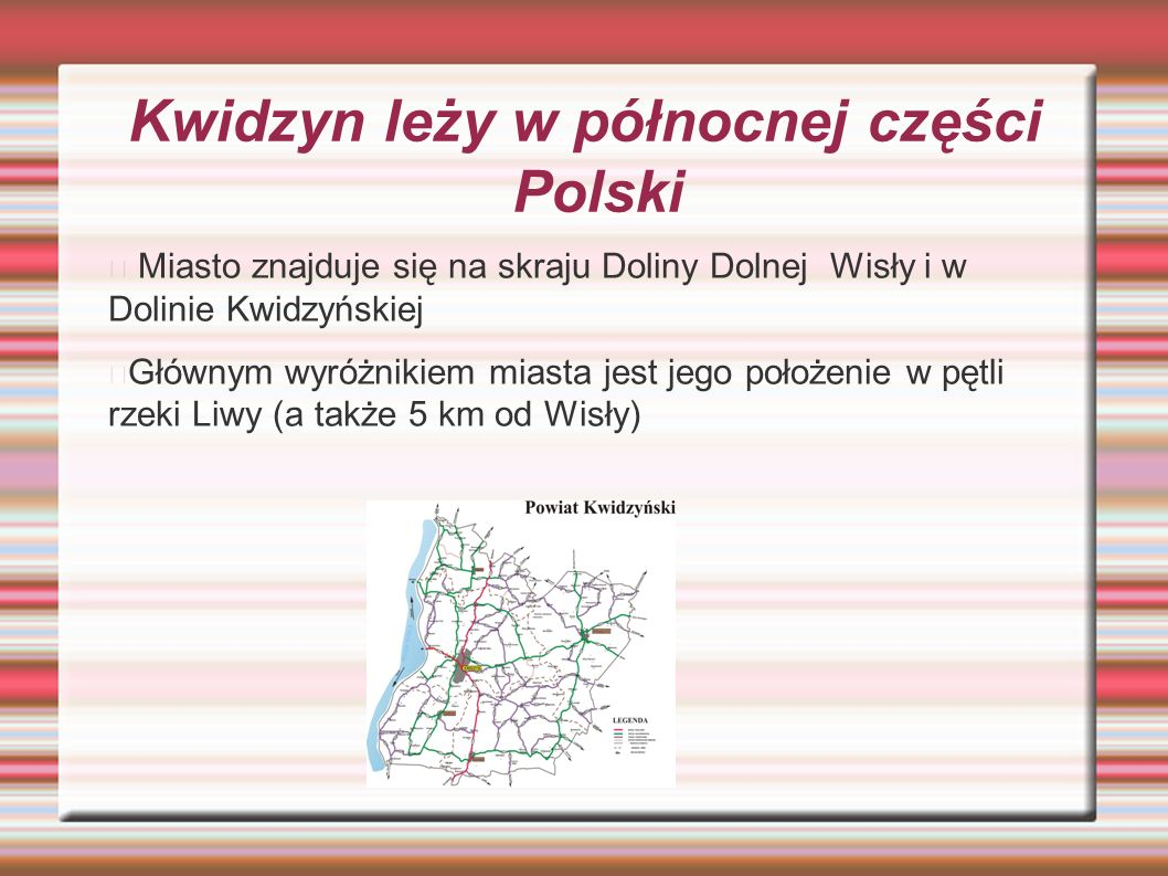 Kwidzyn leży w północnej części Polski