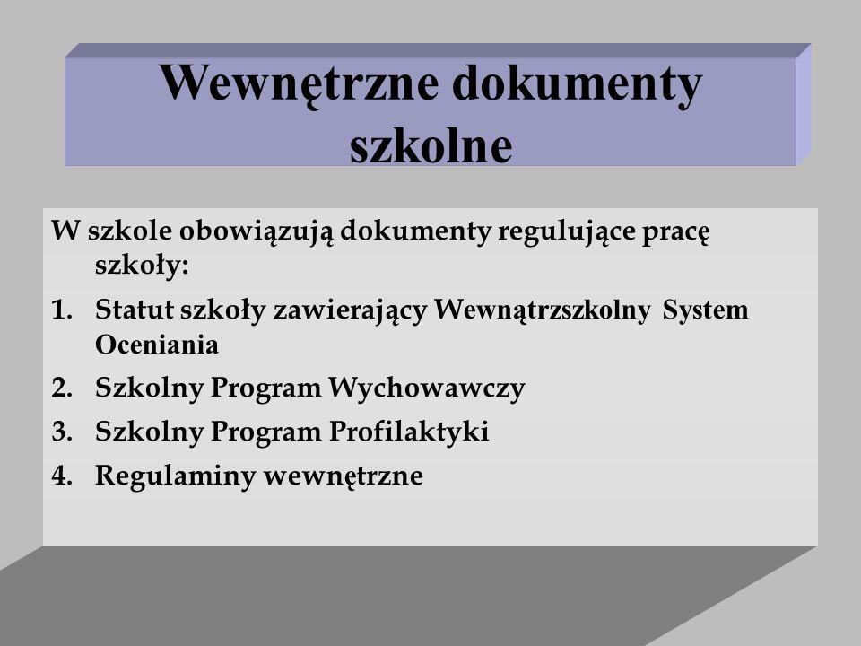 Wewnętrzne dokumenty szkolne