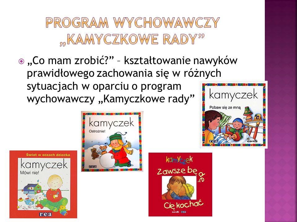 """Program wychowawczy """"kamyczkowe rady"""