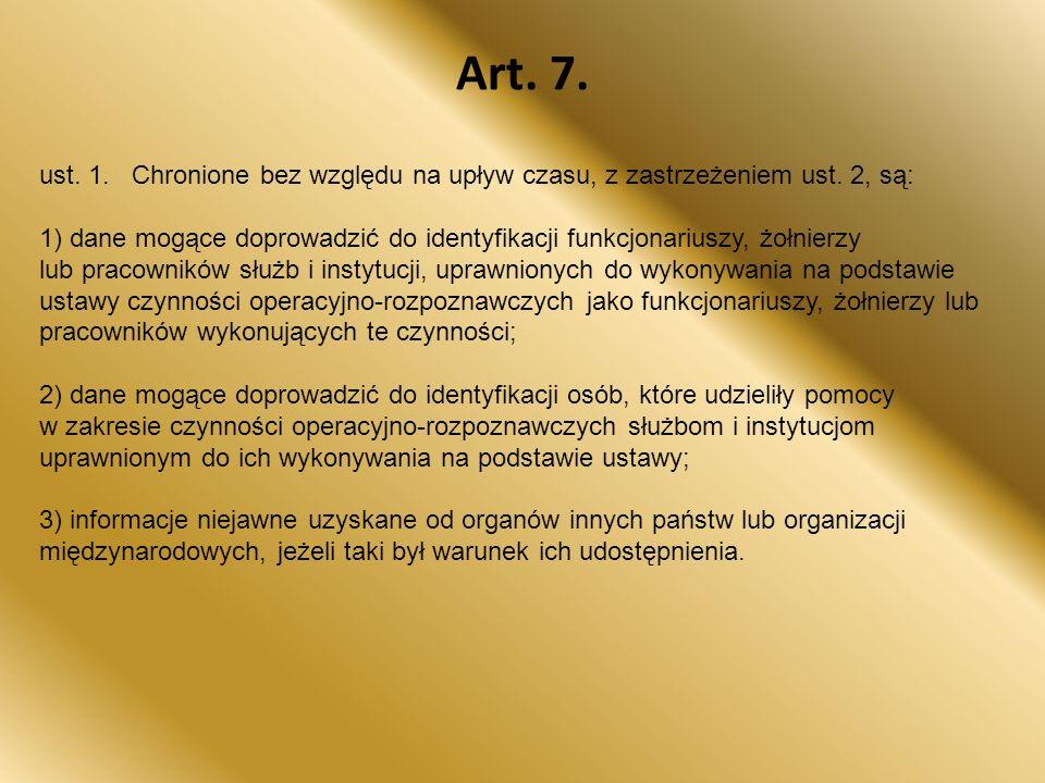 Art. 7. ust. 1. Chronione bez względu na upływ czasu, z zastrzeżeniem ust. 2, są: