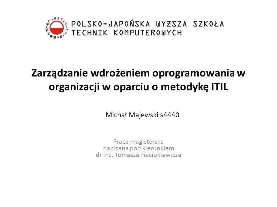 Zarządzanie wdrożeniem oprogramowania w organizacji w oparciu o metodykę ITIL