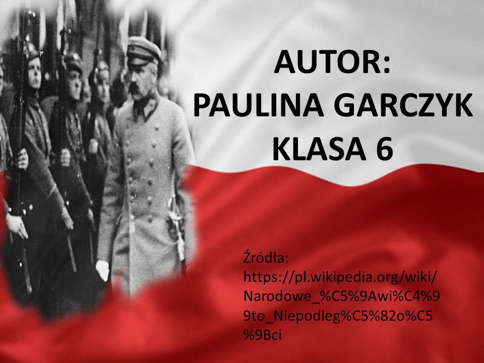 AUTOR: PAULINA GARCZYK KLASA 6