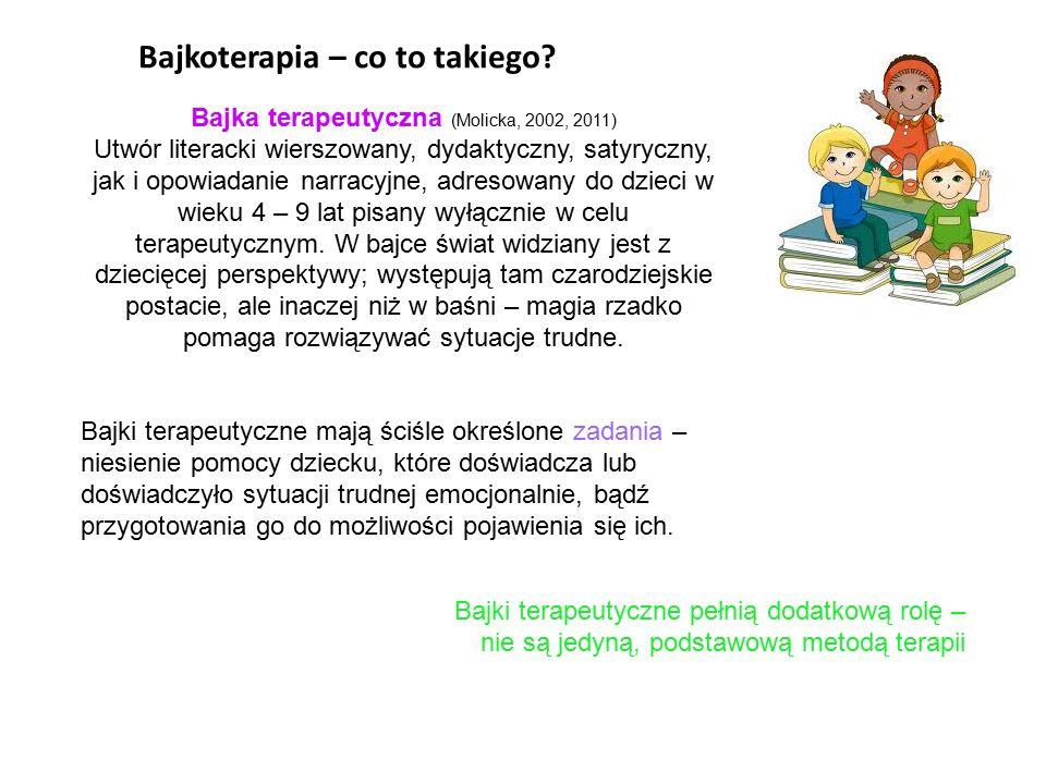Bajka terapeutyczna (Molicka, 2002, 2011)