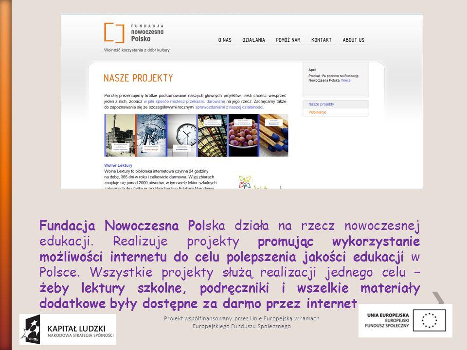 Fundacja Nowoczesna Polska działa na rzecz nowoczesnej edukacji