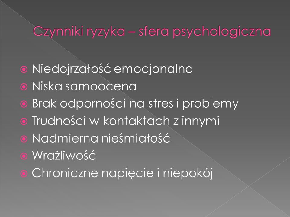 Czynniki ryzyka – sfera psychologiczna