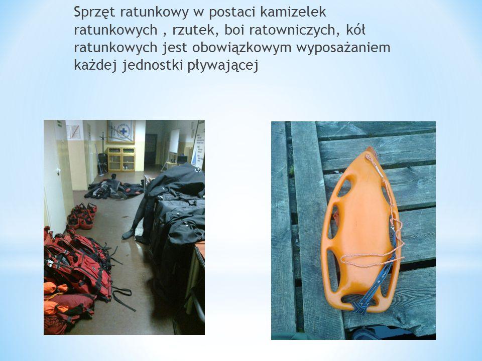 Sprzęt ratunkowy w postaci kamizelek ratunkowych , rzutek, boi ratowniczych, kół ratunkowych jest obowiązkowym wyposażaniem każdej jednostki pływającej
