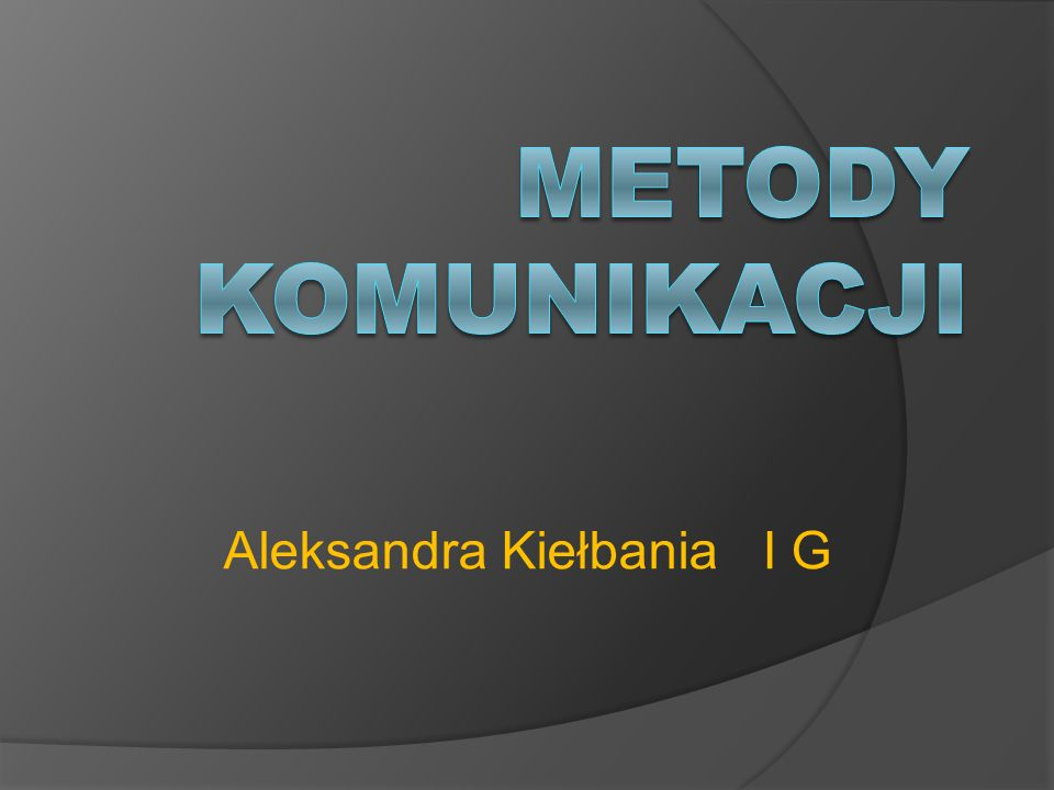 Aleksandra Kiełbania I G