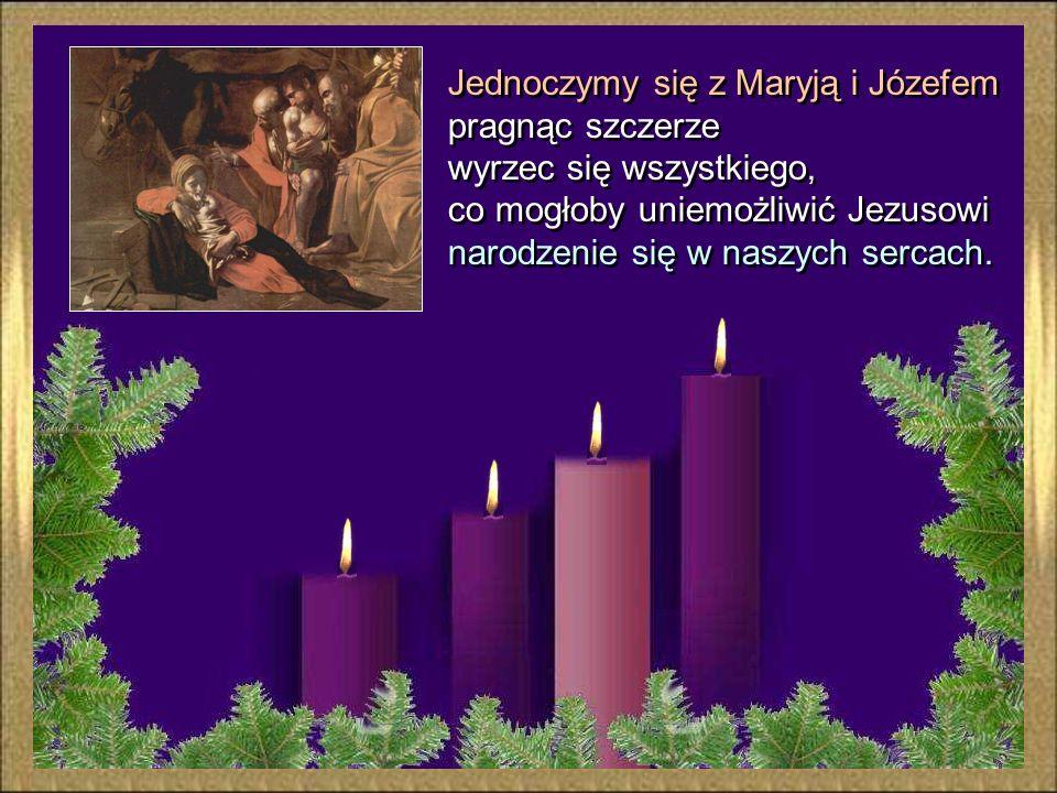 Jednoczymy się z Maryją i Józefem pragnąc szczerze