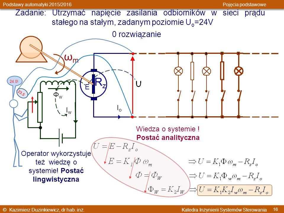 Zadanie: Utrzymać napięcie zasilania odbiorników w sieci prądu stałego na stałym, zadanym poziomie Uo=24V