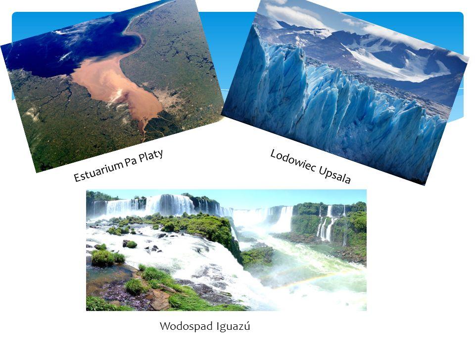 Estuarium Pa Platy Lodowiec Upsala Wodospad Iguazú