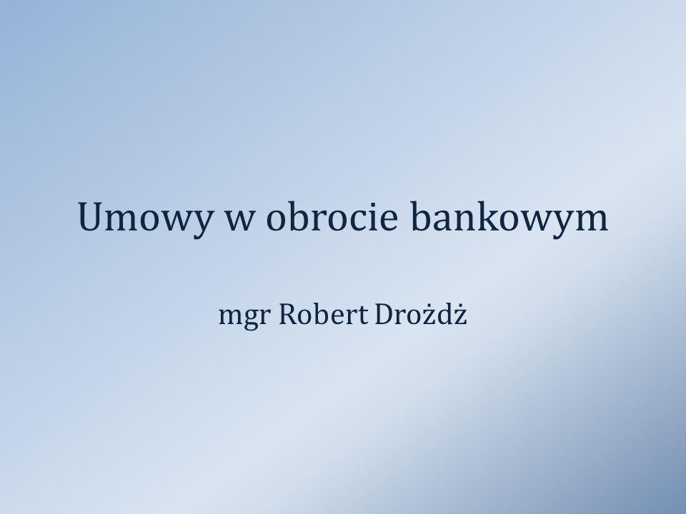 Umowy w obrocie bankowym