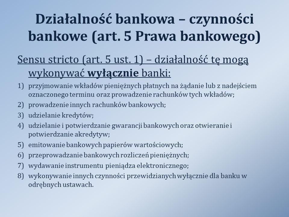 Działalność bankowa – czynności bankowe (art. 5 Prawa bankowego)