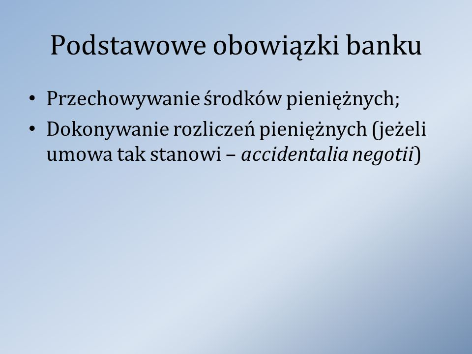 Podstawowe obowiązki banku