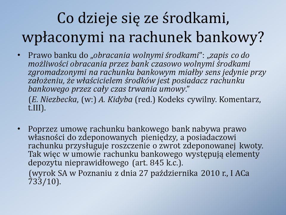 Co dzieje się ze środkami, wpłaconymi na rachunek bankowy