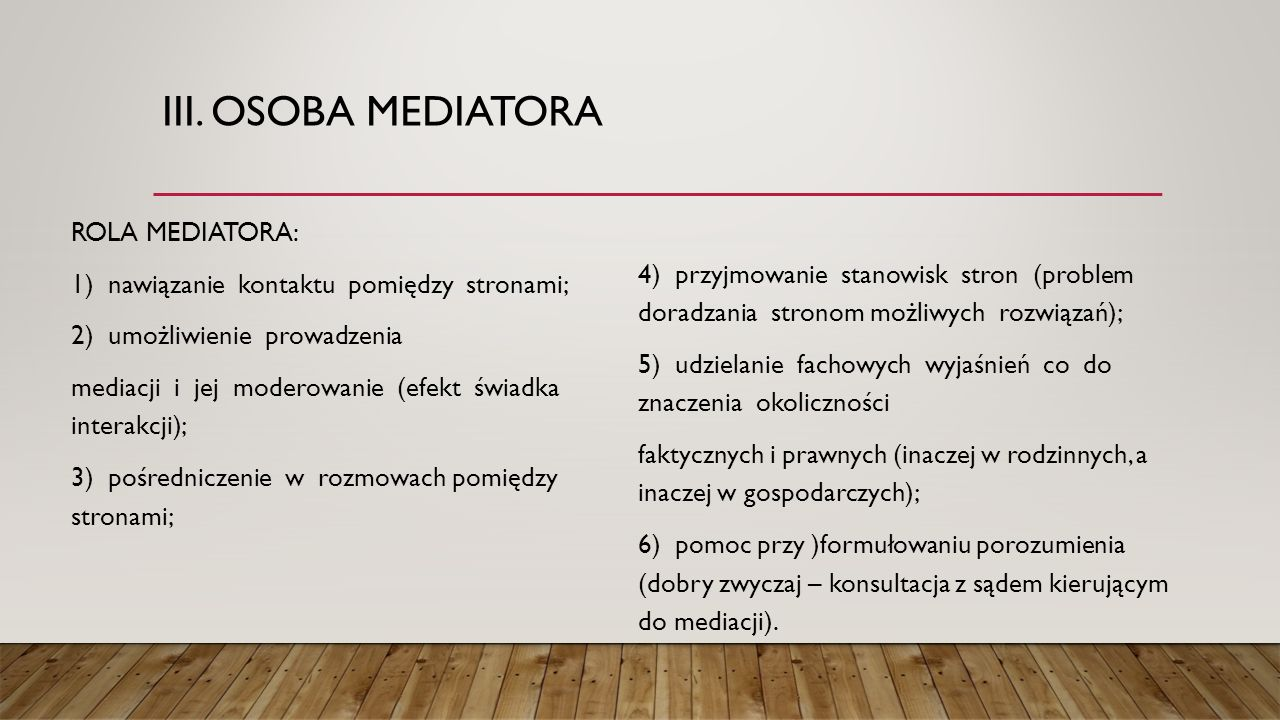 III. OSOBA MEDIATORA