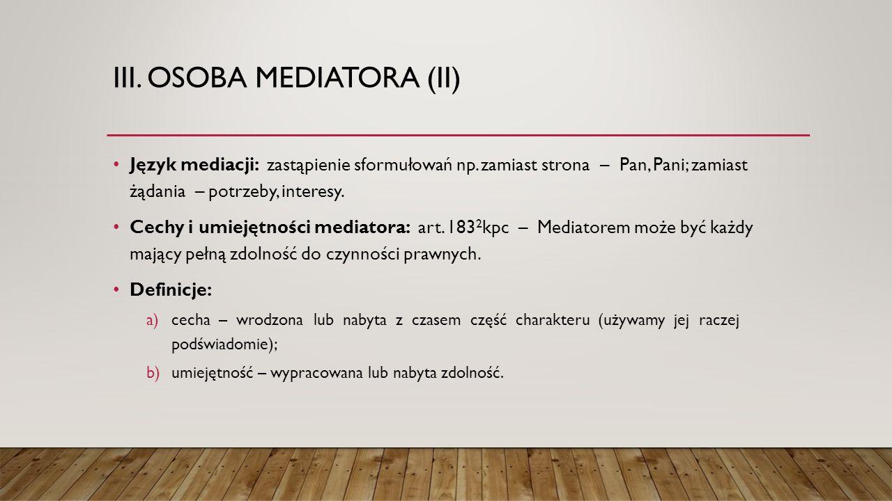 iii. OSOBA MEDIATORA (ii)