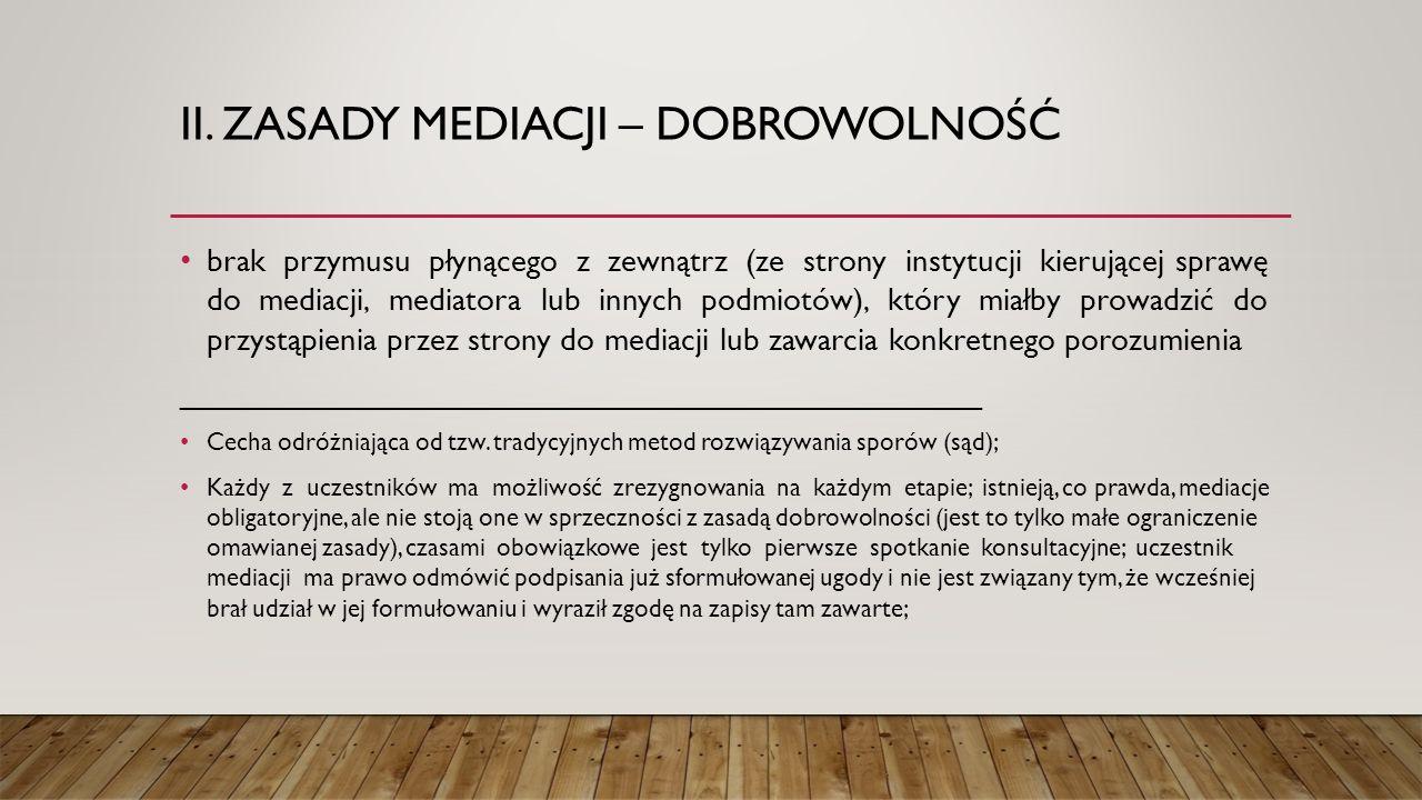 ii. Zasady mediacji – dobrowolność