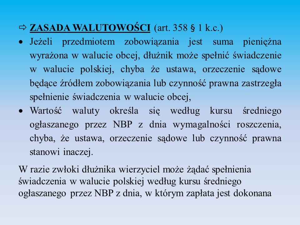 ZASADA WALUTOWOŚCI (art. 358 § 1 k.c.)