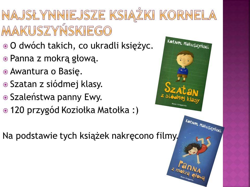 najsłynniejsze książki kornela makuszyńskiego