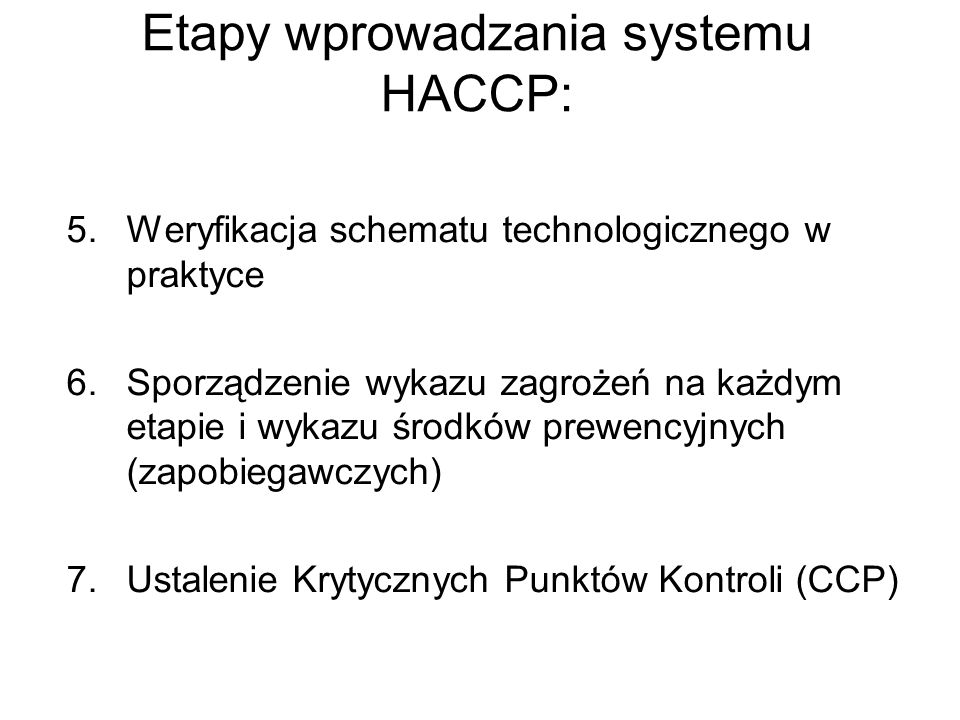 Etapy wprowadzania systemu HACCP:
