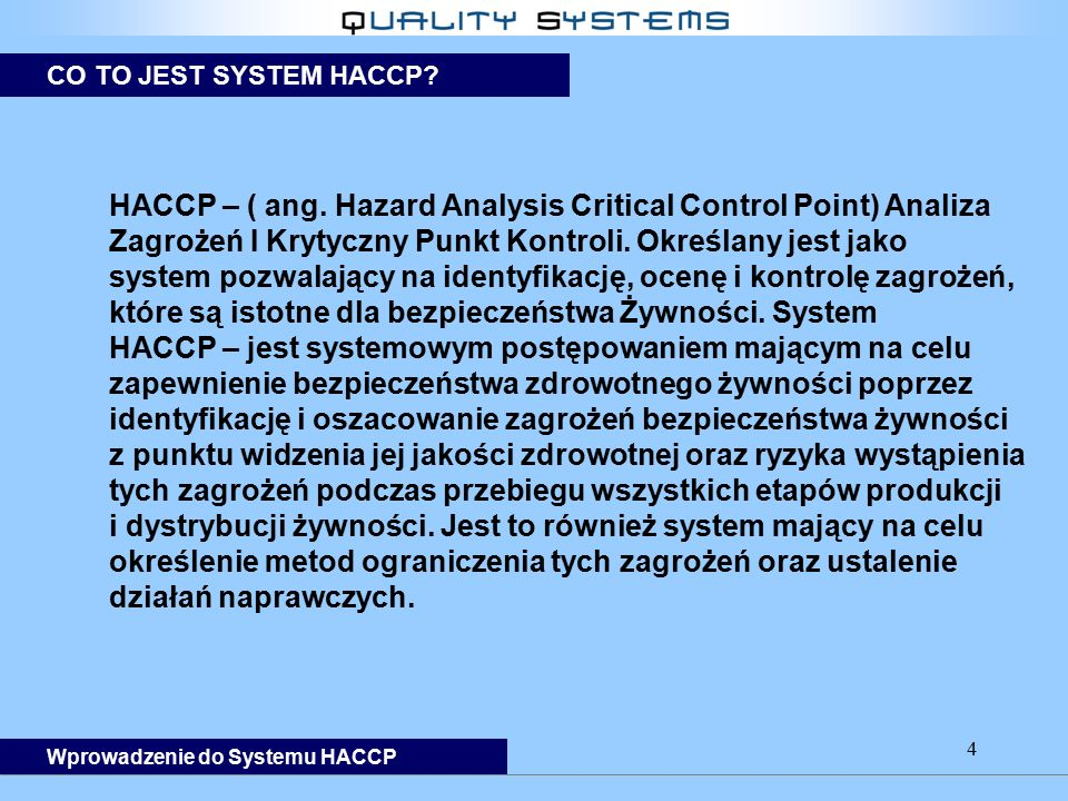HACCP – ( ang. Hazard Analysis Critical Control Point) Analiza