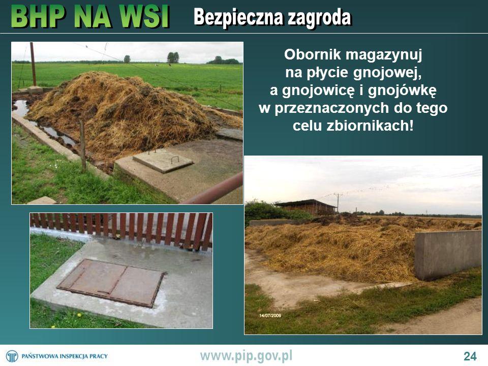 Obornik magazynuj na płycie gnojowej, a gnojowicę i gnojówkę w przeznaczonych do tego celu zbiornikach!