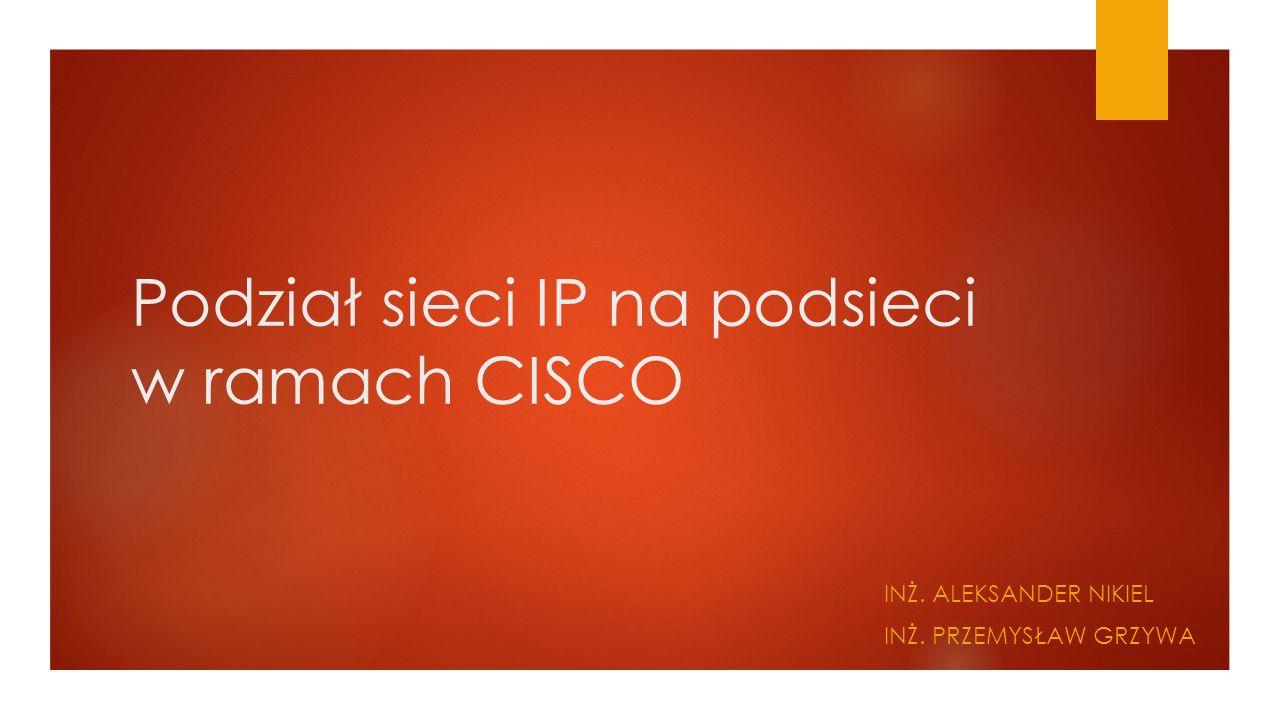 Podział sieci IP na podsieci w ramach CISCO