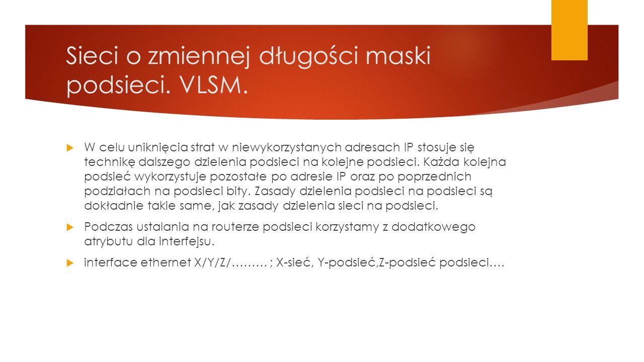 Sieci o zmiennej długości maski podsieci. VLSM.