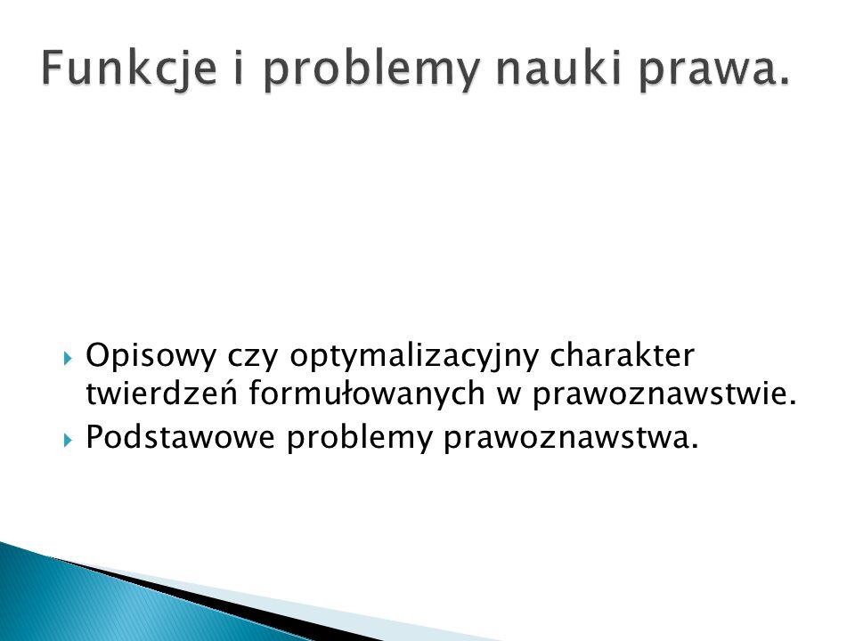 Funkcje i problemy nauki prawa.