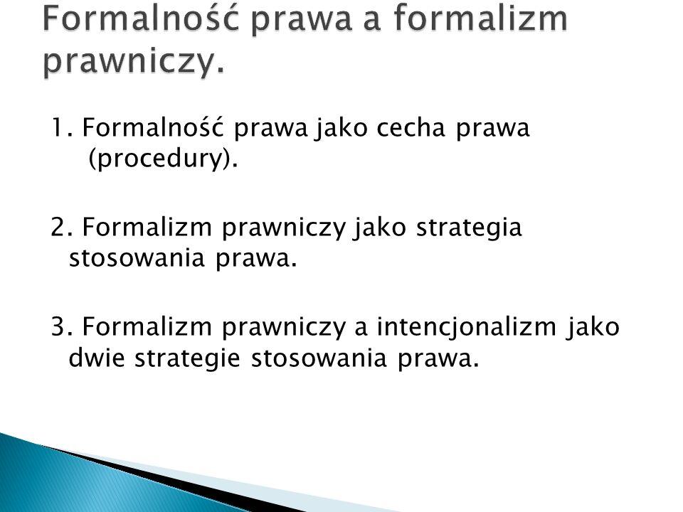 Formalność prawa a formalizm prawniczy.