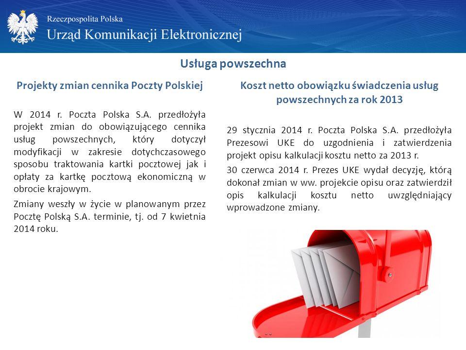 Usługa powszechna Projekty zmian cennika Poczty Polskiej