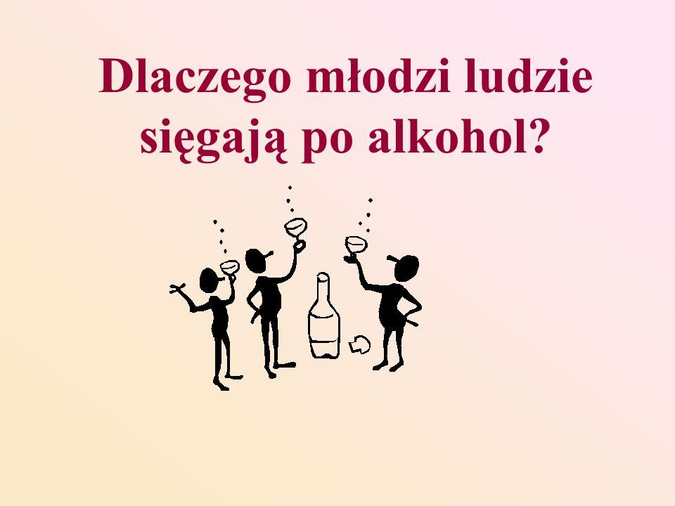 Dlaczego młodzi ludzie sięgają po alkohol