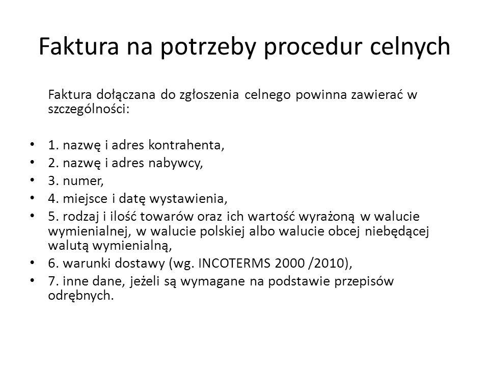 Faktura na potrzeby procedur celnych