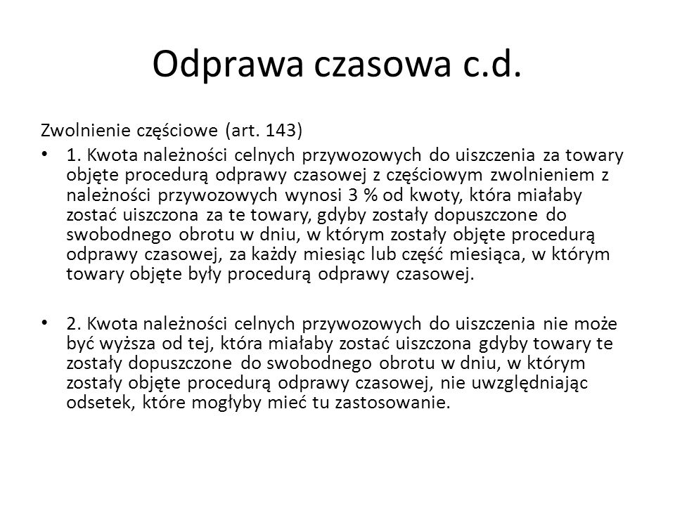 Odprawa czasowa c.d. Zwolnienie częściowe (art. 143)