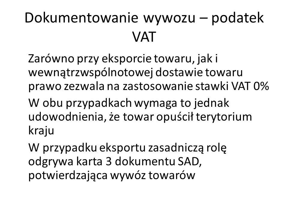 Dokumentowanie wywozu – podatek VAT