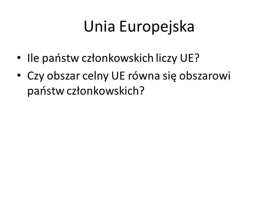 Unia Europejska Ile państw członkowskich liczy UE