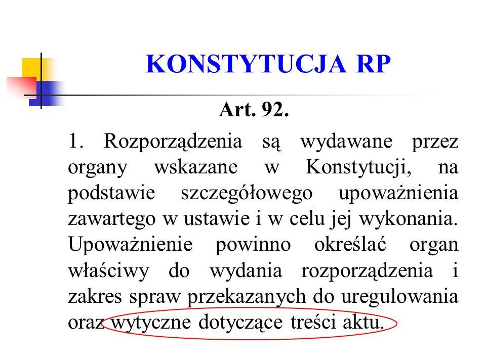 KONSTYTUCJA RP Art. 92.