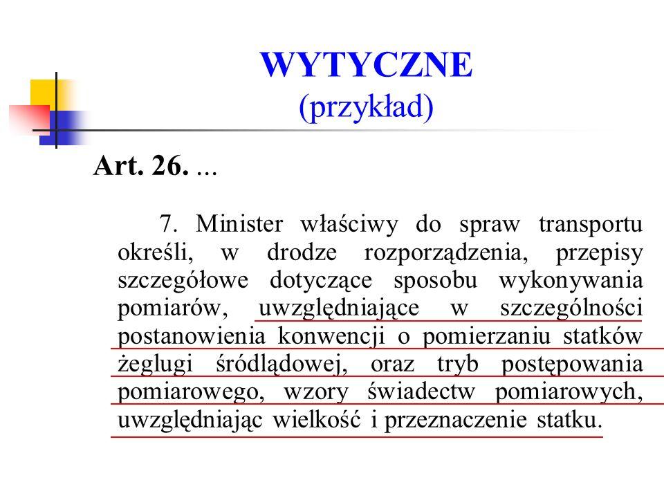 WYTYCZNE (przykład) Art. 26. ...