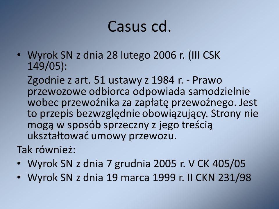 Casus cd. Wyrok SN z dnia 28 lutego 2006 r. (III CSK 149/05):