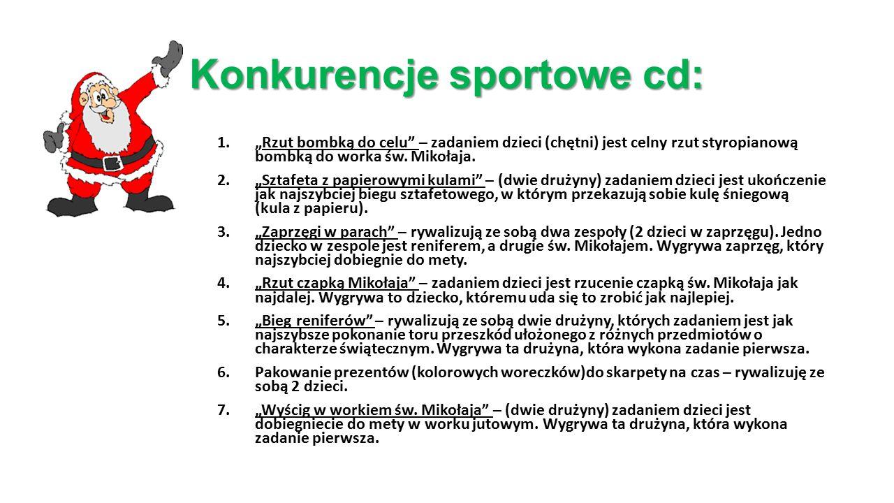 Konkurencje sportowe cd: