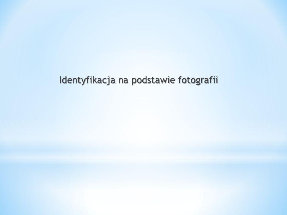 Identyfikacja na podstawie fotografii