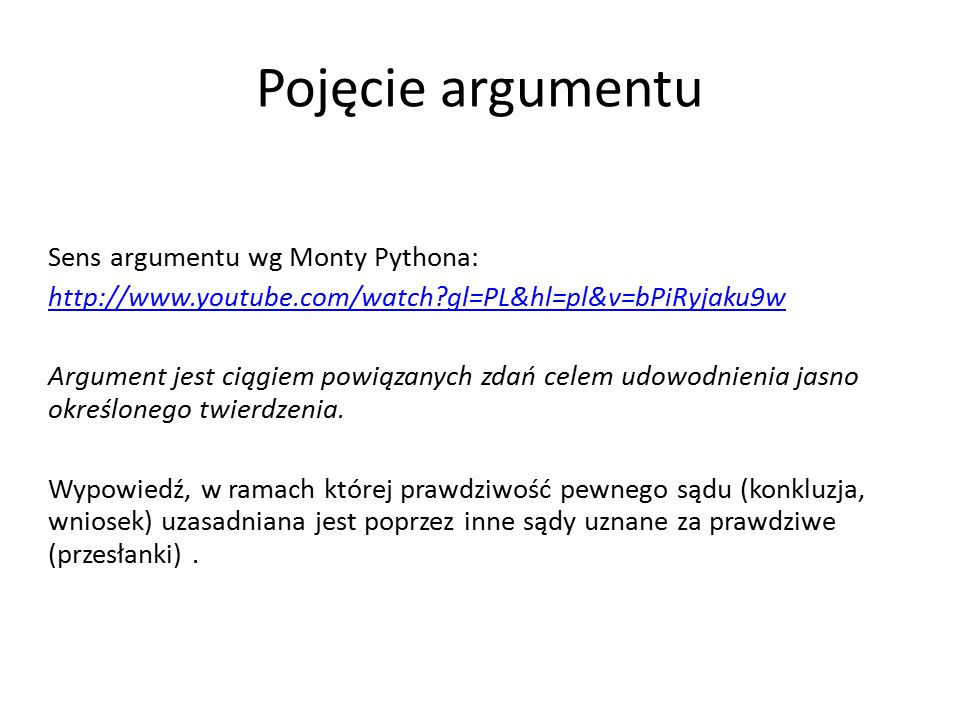 Pojęcie argumentu Sens argumentu wg Monty Pythona: